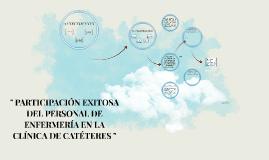 """Copy of """" PARTICIPACIÓN EXITOSA DEL PERSONAL DE ENFERMERIA EN LA CLÍ"""