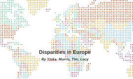 Disparities in Europe