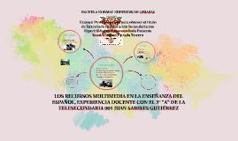LOS RECURSOS MULTIMEDIA EN LA ENSEÑANZA DEL ESPAÑOL, EXPERIE