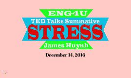 Copy of ENG4U Summative - Stress