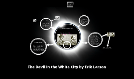 Copy of The Devil in the White City by Erik Larson