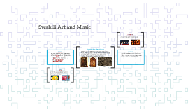 Swahili Art and Music