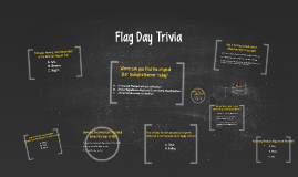 Flag Day Trivia