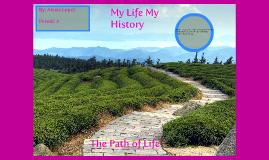 My Life My History