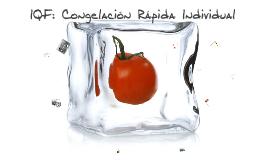 Copy of IQF: Congelación Rápida Individual