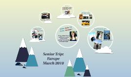 Senior Trip: Europe