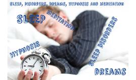 Copy of Sleep, Dreams, and Hypnosis