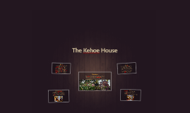 The Kehoe House