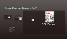 Stage Perrine Basset - 3e D