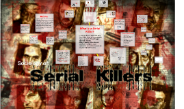 Copy of Sociology of Serial Killers
