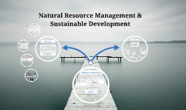 Natural Resource Management & Sustainable Development