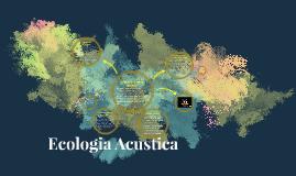 Copy of Ecologia Acusica