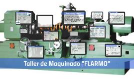 """Maquinados """"FLARMO"""""""