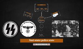 Nazi state: police state