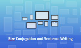 Etre Conjugation and Sentence Writing
