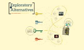 Exploratory Alternatives for Energy