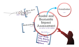 Social and Economic Impact Assessment