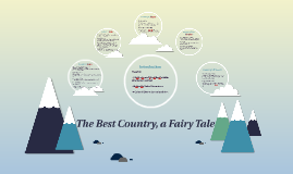 Copy of The Best Country, a Fairy Tale