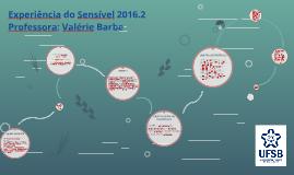 Experiência do Sensivel 2016.2