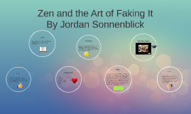 Copy of Copy of Zen and the Art of Faking It