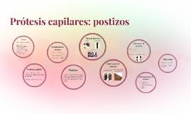 Prótesis capilares: postizos