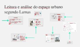 Copy of Leitura e análise do espaço urbano segundo Lamas.