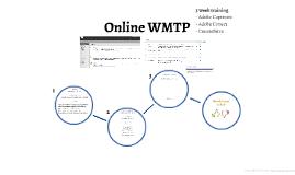 Online WMTP