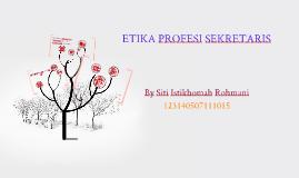 Copy of ETIKA PROFESI SEKRETARIS