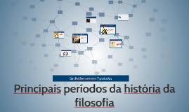 Copy of Principais períodos da história da  filosofia