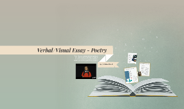 Verbal-Visual Essay - Poetry