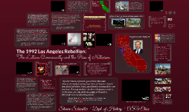 The 1992 Los Angeles Rebellion: The Latinx Community and the Rise of Nativism