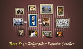 La Religiosidad Popular Católica
