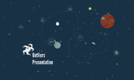 Outliers Presentation
