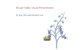 Rouge Valley Visual Presentation