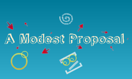 Copy of The modest proposal