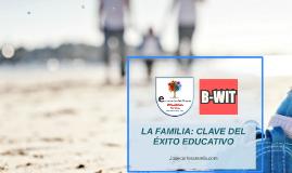La familia: clave del éxito educativo. José Carlos Aranda con B-wit, cierre de curso 2017