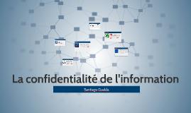 La confidentialité de l'information