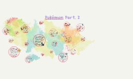 Pokémon Pt. 2