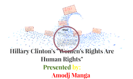 """Hillary Clinton's """"Women's Rights Are Human Rights"""""""