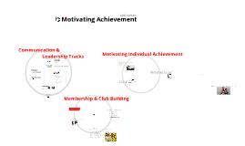 Motivating Achievement