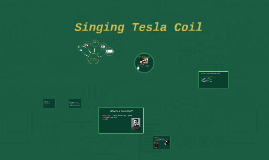 What is a Tesla Coil?