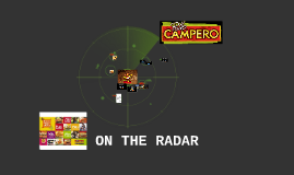 On the Radar : POLLO CAMPERO