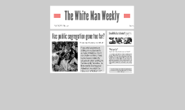 The White Man Weekly