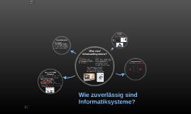 Wie zuverlässig sind Informatiksysteme?