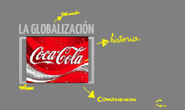 Copy of GLOBALIZACIÓN
