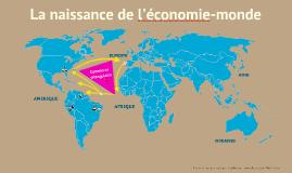 La naissance de l'économie-monde