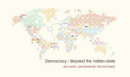 Democracy : behind the nation state