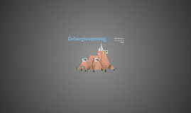 2HV H2 P4 Gebergtevorming