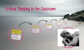 Critical Thinking in the Classroom