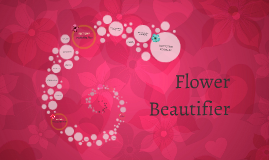 Flower Beautifier